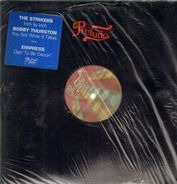 The Strikers / Bobby Thurston / Empress - Inch By Inch / You Got What It Takes / Dyin' To Be Dancin'