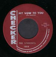 The Students - My Vow To You / That's How I Feel