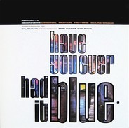 The Style Council - Have You Ever Had It Blue