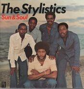 The Stylistics - Sun & Soul