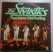 The Stylistics - That Same Old Feeling