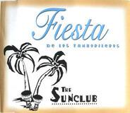 The Sunclub - Fiesta De Los Tamborileros