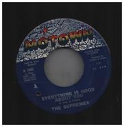The Supremes - My World Is Empty Without You / Everything Is Good About You