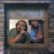 Sutherland Brothers - When the Night Comes Down