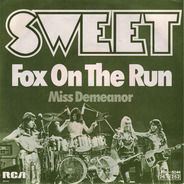 The Sweet - Fox on the Run / Miss Demeanor