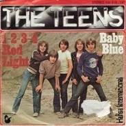 The Teens - 2-3-4 Red Light / Baby Blue