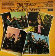 The Temperance Seven - The World of the Temperance Seven