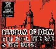 The Good, The Bad & The Queen - Kingdom Of Doom