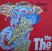 The The - Slow Train To Dawn