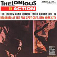 The Thelonious Monk Quartet With Johnny Griffin - Thelonious In Action