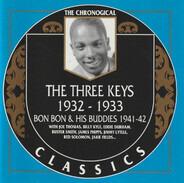 The Three Keys / Bon Bon And His Buddies - 1932-1933 / 1941-1942