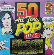 The Top Of The Poppers - 50 All Time Pop Hits