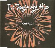 The Tragically Hip - Courage