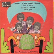 The Troggs - Night Of The Long Grass / Girl In Black / Give It To Me / You're Lying