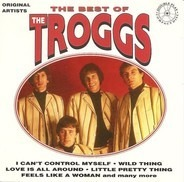 The Troggs - The Best Of The Troggs