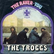 The Troggs - The Raver / You