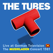 The Tubes - Live At German Television - The Musikladen Concert 1981-