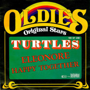 The Turtles - Eleonore / Happy Together