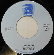 The Tymes - To Each His Own / Somewhere