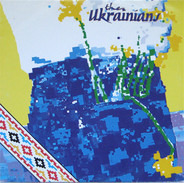 The Ukrainians = The Ukrainians - PISNI IZ THE SMITHS