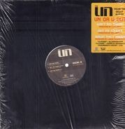 The UN - Ain't No Thang / Get Yo XXXXX / What They Want