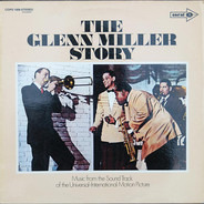 The Universal-International Orchestra / Louis Armstrong And His All-Stars - The Glenn Miller Story