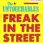 The  Untouchables - Freak In The Street (High Velocity Dance Remixes)