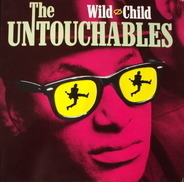 The Untouchables - Wild Child