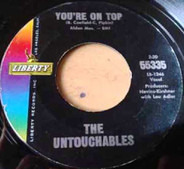 The Untouchables - You're On Top / Lovely Dee