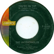 The Untouchables - You're On Top