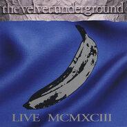 The Velvet Underground - Live MCMXCIII