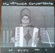 The Veronica Cartwrights - We Believe Amy F.