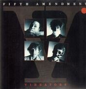The Vibrators - Fifth Amendment
