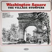 The Village Stompers - The Original Washington Square