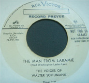 The Voices Of Walter Schumann - The Man From Laramie / Let Me Hear You Whisper
