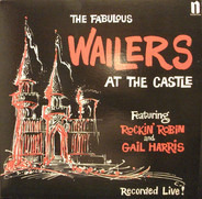 The Wailers - AT THE CASTLE
