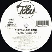 The Wailers Band - My Friend