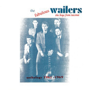 The Wailers - The Boys From Tacoma: Anthology 1961 - 1969