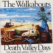 The Walkabouts - Death Valley Days