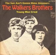 The Walker Brothers - The Sun Ain't Gonna Shine Any More / Young Man Cried