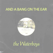 The Waterboys - And A Bang On The Ear