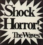 The Waves - Shock Horror