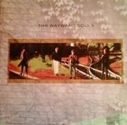 The Wayward Souls - Songs Of Rain And Trains