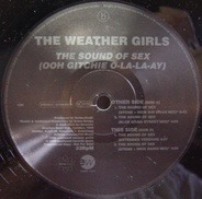 The Weather Girls - The Sound Of Sex (Ooh Gitchie O-La-La-Ay)