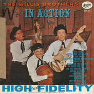 The Willis Brothers - In Action