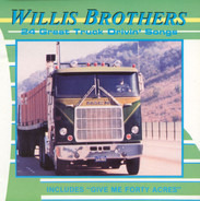 The Willis Brothers - 24 Great Truck Drivin' Songs