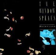 The Window Speaks - Heartland