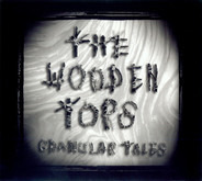 The Woodentops - Granular Tales