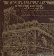 The World's Greatest Jazz Band - In Concert Vol. 2 - At Carnegie Hall