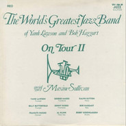 The World's Greatest Jazzband Of Yank Lawson And Bob Haggart Special Guest Maxine Sullivan - On Tour II